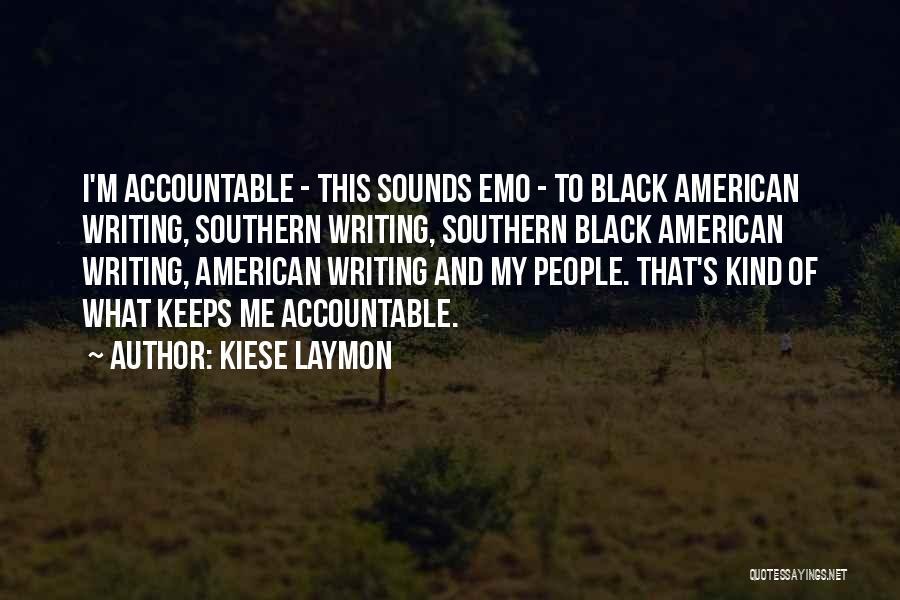Kiese Laymon Quotes 1583956