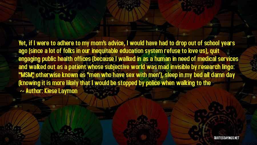 Kiese Laymon Quotes 1607433