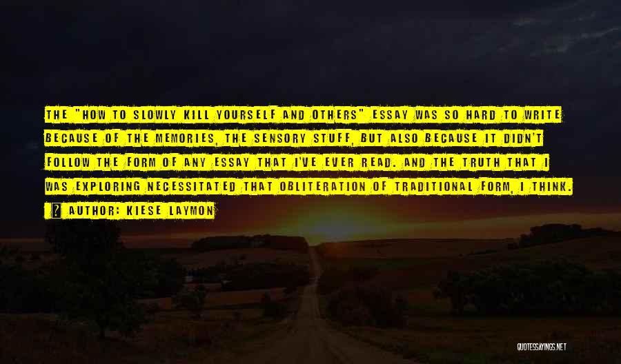 Kiese Laymon Quotes 1623473