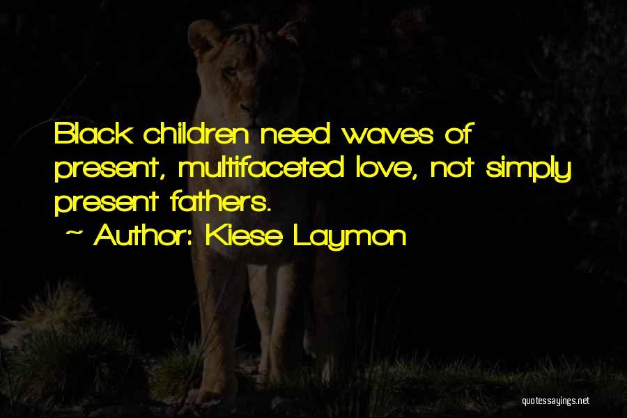 Kiese Laymon Quotes 1709319