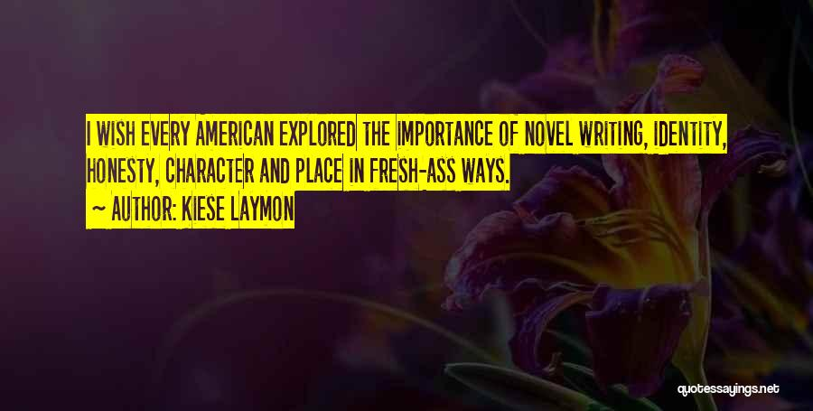 Kiese Laymon Quotes 1825633