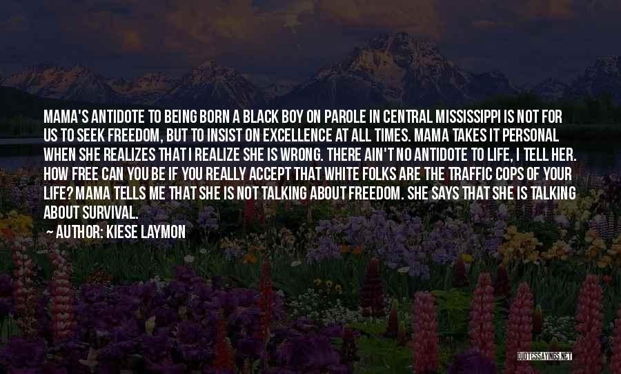 Kiese Laymon Quotes 1908638