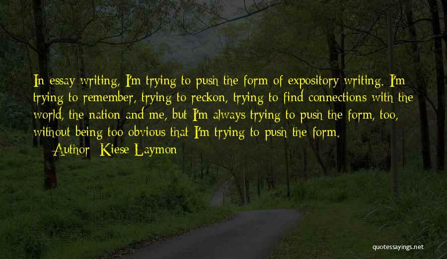 Kiese Laymon Quotes 1922915