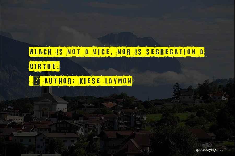 Kiese Laymon Quotes 2000037
