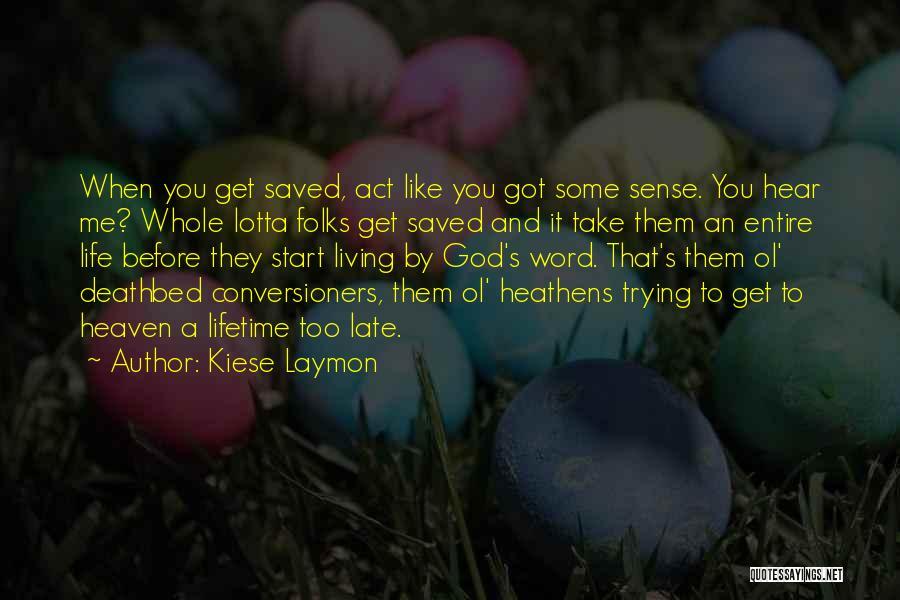 Kiese Laymon Quotes 2219173