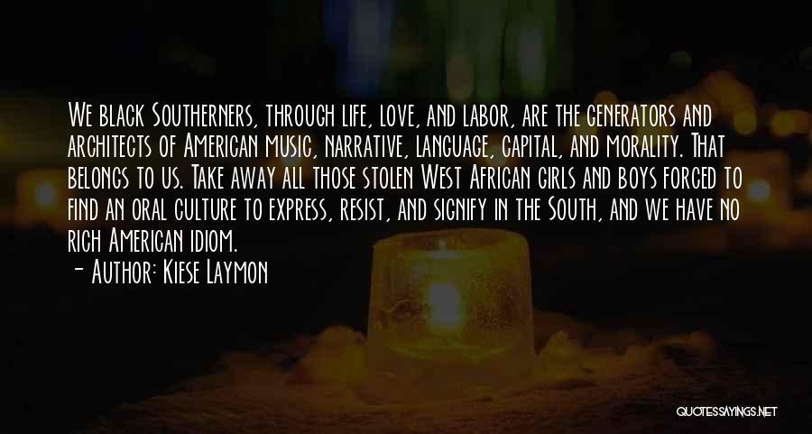 Kiese Laymon Quotes 2236812