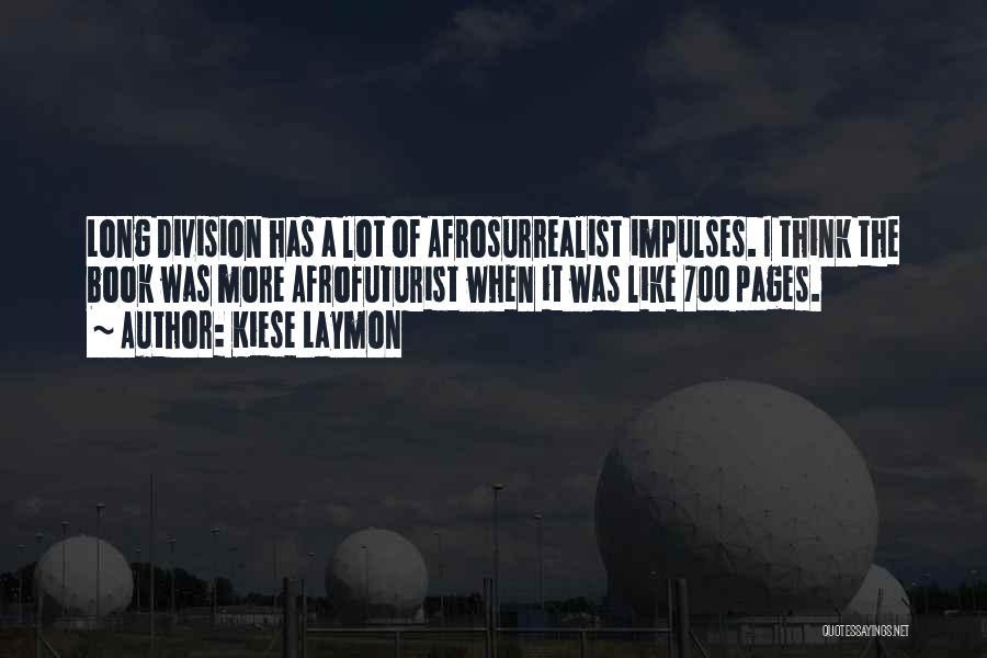 Kiese Laymon Quotes 247022