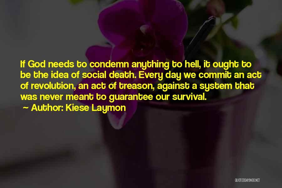 Kiese Laymon Quotes 257087