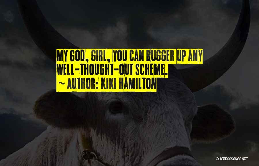 Kiki Hamilton Quotes 359093