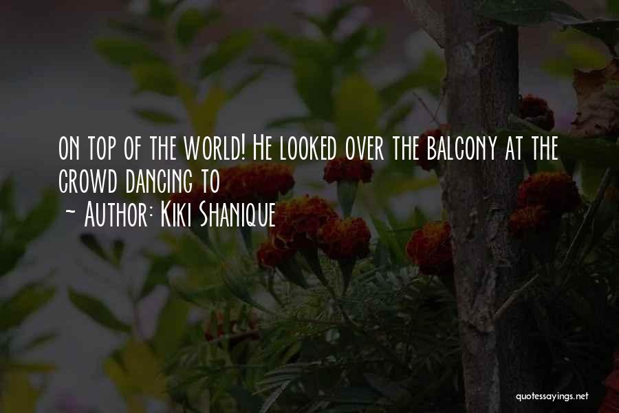 Kiki Shanique Quotes 2259209