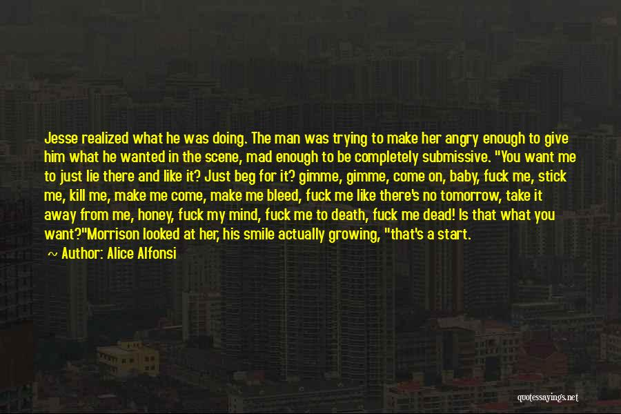 Kill Me Baby Quotes By Alice Alfonsi