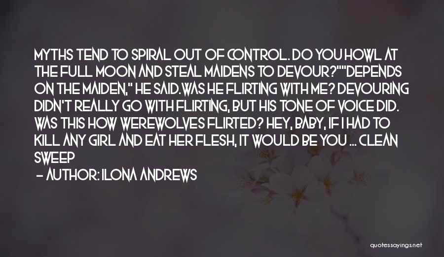 Kill Me Baby Quotes By Ilona Andrews