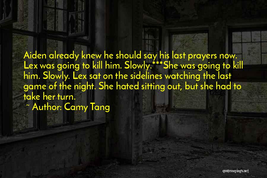 Kill Me Slowly Quotes By Camy Tang