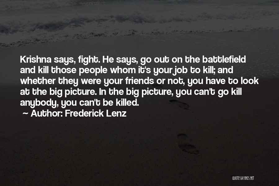 Kill Or Be Killed Quotes By Frederick Lenz