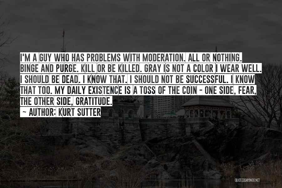 Kill Or Be Killed Quotes By Kurt Sutter