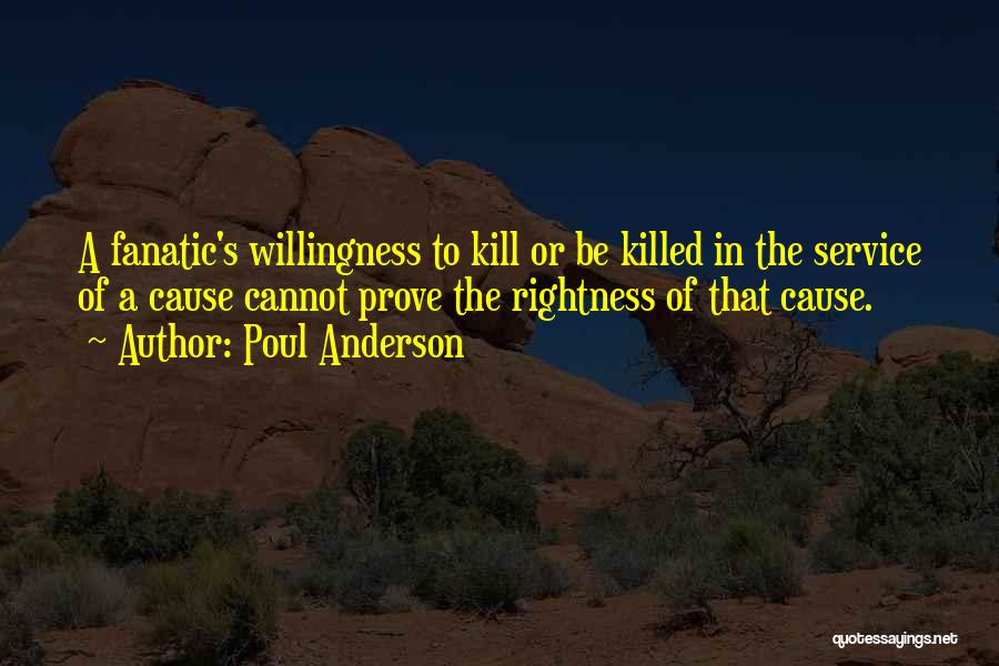 Kill Or Be Killed Quotes By Poul Anderson