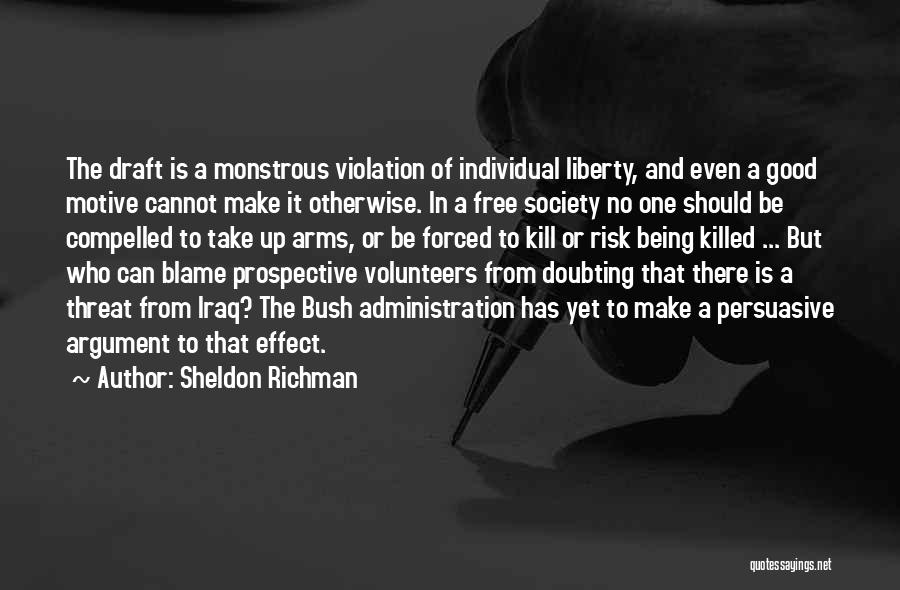 Kill Or Be Killed Quotes By Sheldon Richman
