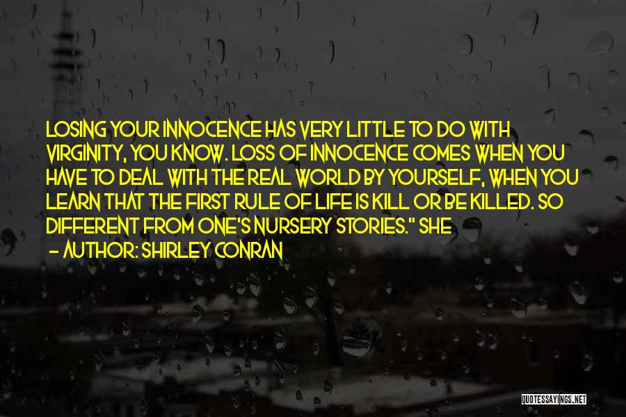 Kill Or Be Killed Quotes By Shirley Conran