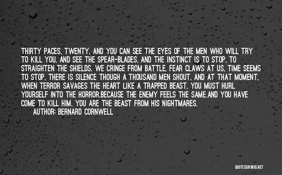 Kill Us Quotes By Bernard Cornwell