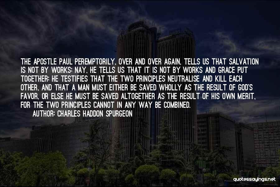 Kill Us Quotes By Charles Haddon Spurgeon