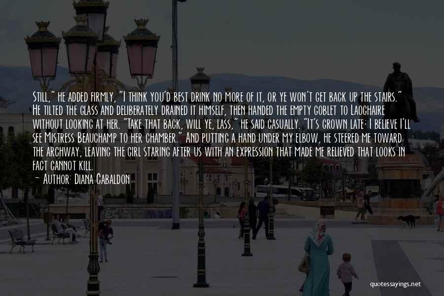 Kill Us Quotes By Diana Gabaldon