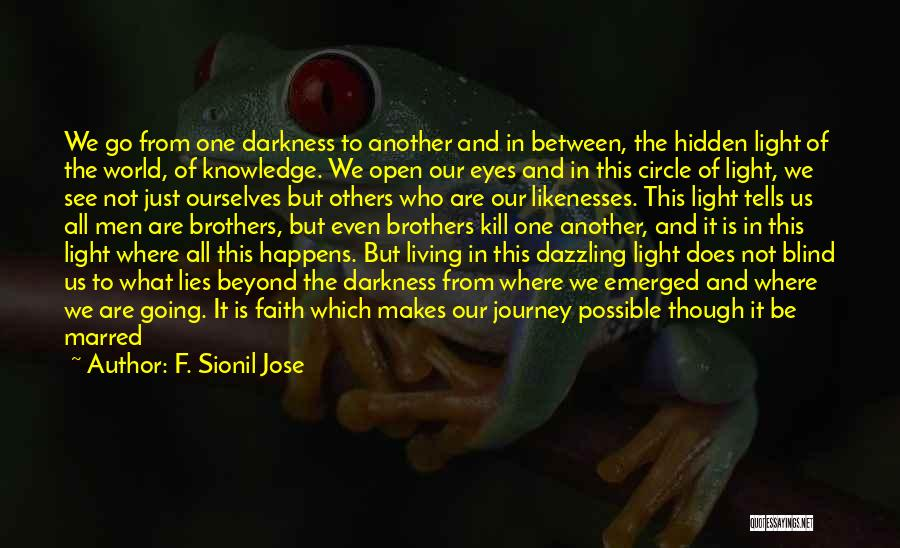 Kill Us Quotes By F. Sionil Jose