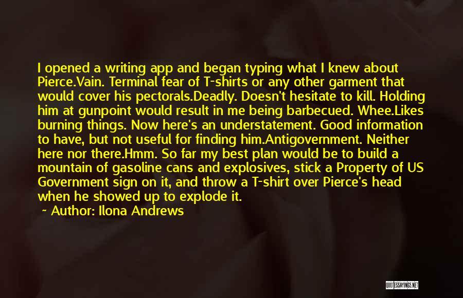 Kill Us Quotes By Ilona Andrews