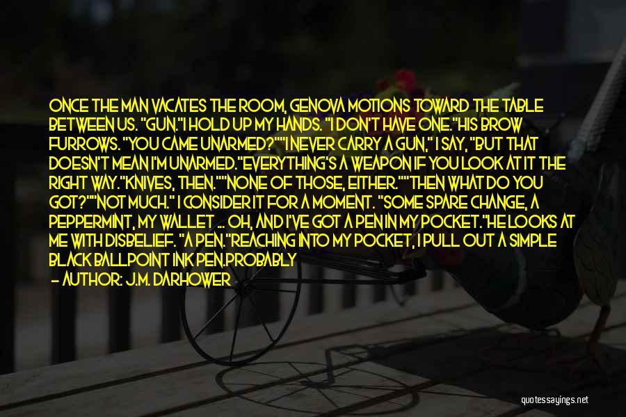 Kill Us Quotes By J.M. Darhower