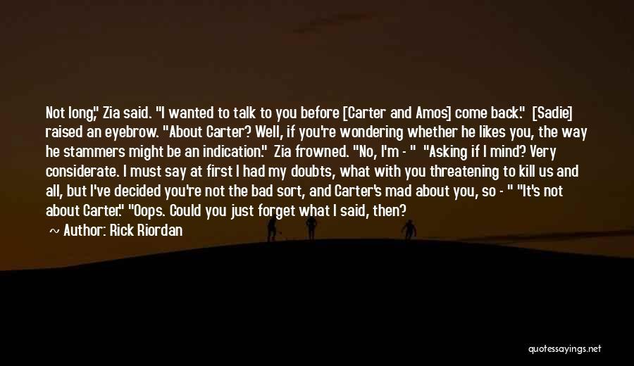 Kill Us Quotes By Rick Riordan