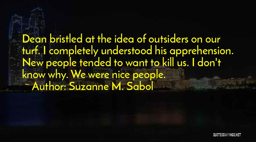 Kill Us Quotes By Suzanne M. Sabol