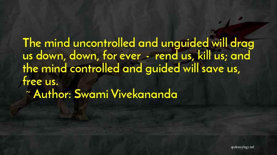 Kill Us Quotes By Swami Vivekananda