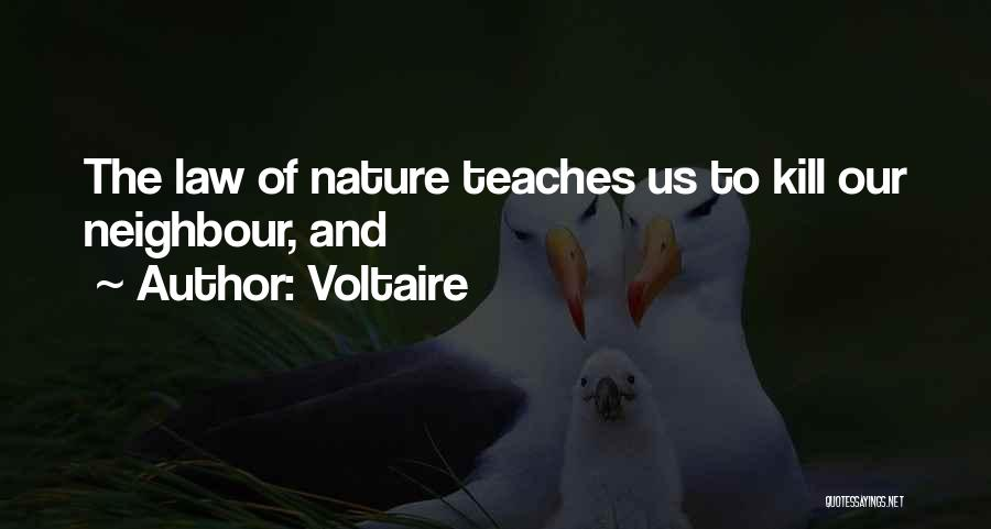 Kill Us Quotes By Voltaire