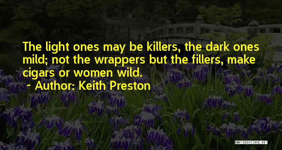 Killers Quotes By Keith Preston