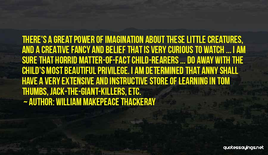 Killers Quotes By William Makepeace Thackeray