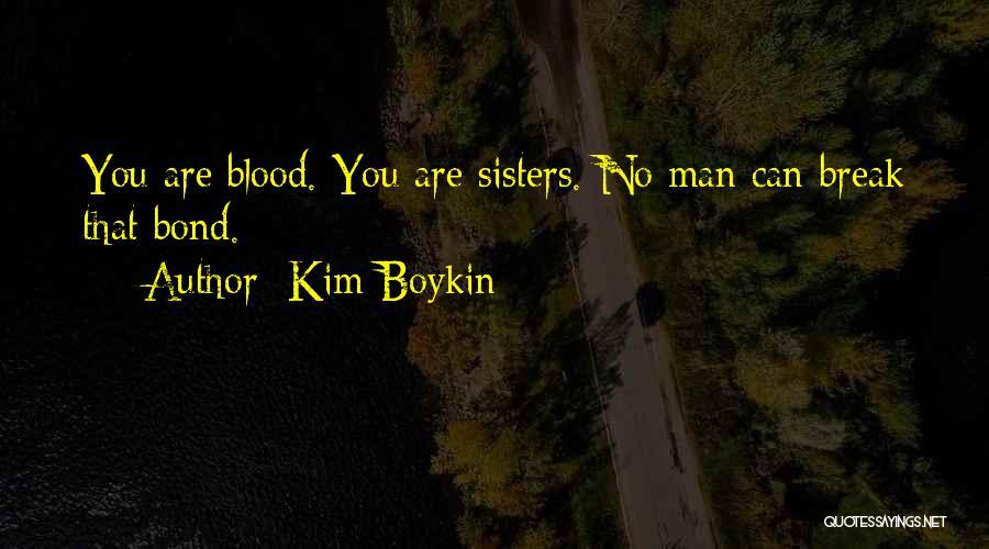 Kim Boykin Quotes 357058