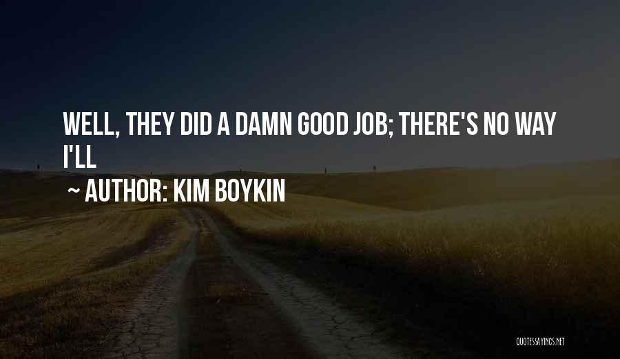 Kim Boykin Quotes 700941