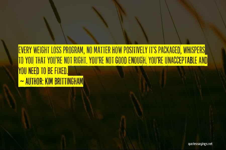 Kim Brittingham Quotes 1001129