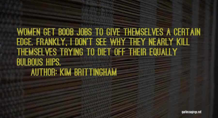 Kim Brittingham Quotes 1574493