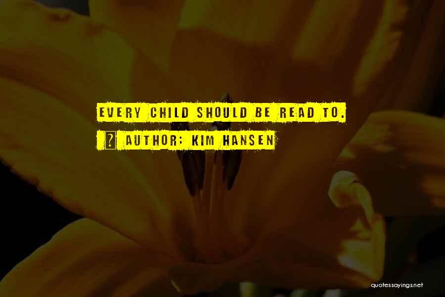 Kim Hansen Quotes 1406710