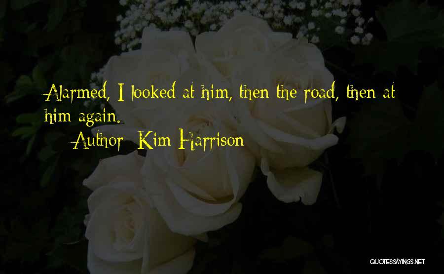 Kim Harrison Quotes 1008396