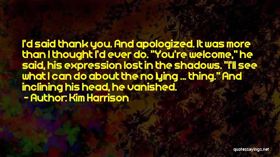 Kim Harrison Quotes 1186962