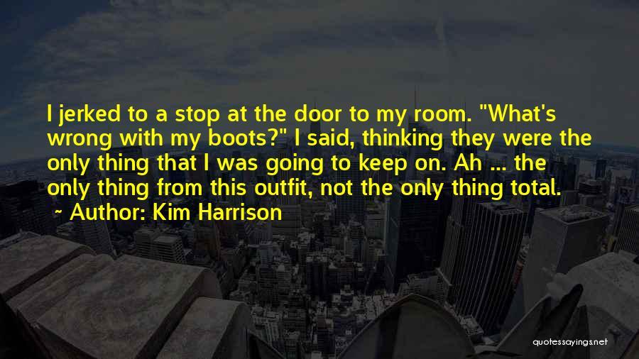 Kim Harrison Quotes 1265682