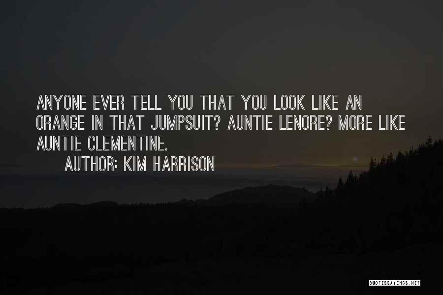Kim Harrison Quotes 1316583
