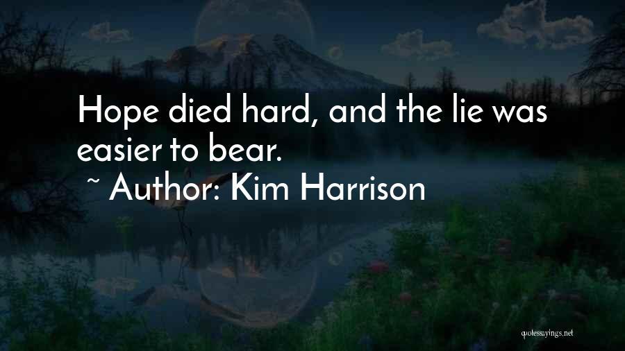 Kim Harrison Quotes 1452151