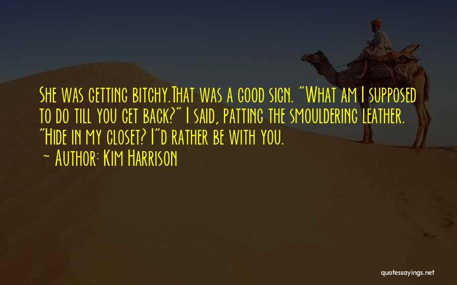 Kim Harrison Quotes 1489934