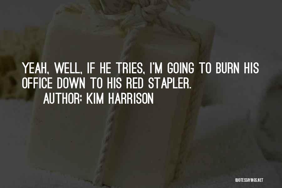 Kim Harrison Quotes 1523559