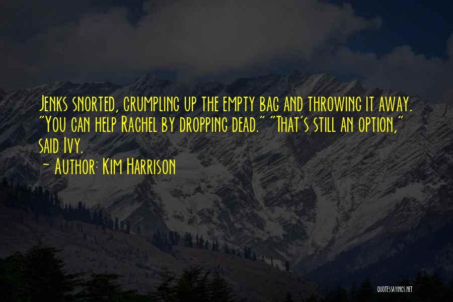 Kim Harrison Quotes 1640894