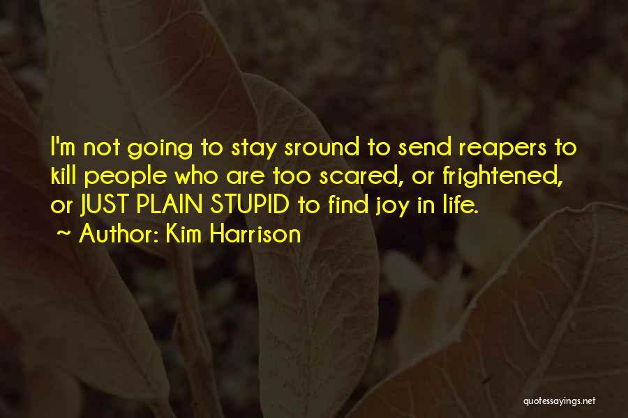 Kim Harrison Quotes 165338