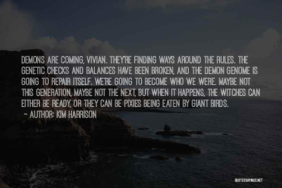 Kim Harrison Quotes 169761