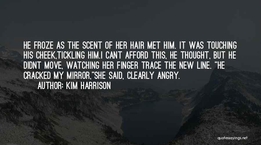 Kim Harrison Quotes 1700599